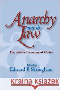 Anarchy and the Law: The Political Economy of Choice