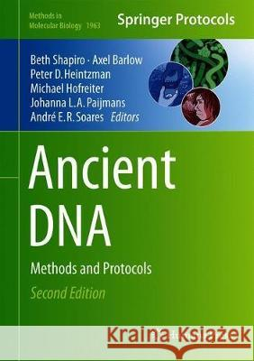 Ancient DNA : Methods and Protocols