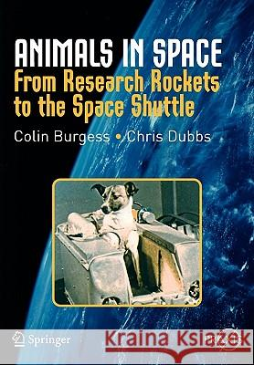 Animals in Space : From Research Rockets to the Space Shuttle