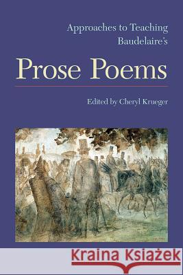 Approaches to Teaching Baudelaire's Prose Poems