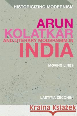 Arun Kolatkar and Literary Modernism in India