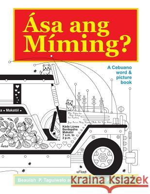 Asa Ang Miming: A Cebuano Word & Picture Book