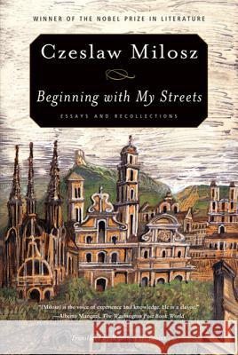 Beginning with My Streets: Essays and Recollections