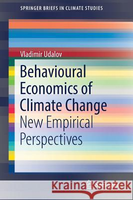 Behavioural Economics of Climate Change : New Empirical Perspectives