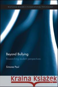 Beyond Bullying: Researching Student Perspectives