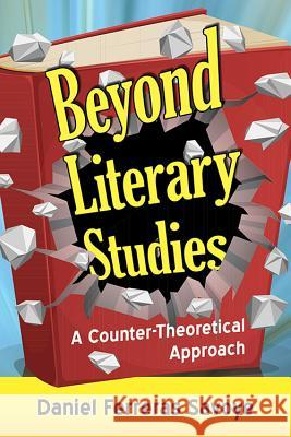 Beyond Literary Studies: A Counter-Theoretical Approach