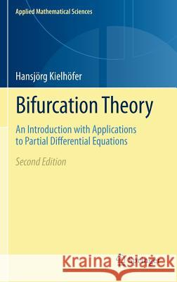 Bifurcation Theory : An Introduction with Applications to Partial Differential Equations