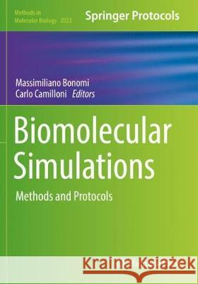 Biomolecular Simulations: Methods and Protocols