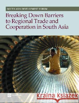 Breaking Barriers: Regional Integration in South Asia