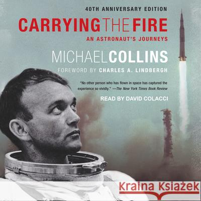 Carrying the Fire: An Astronaut's Journeys - audiobook