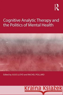 Cognitive Analytic Therapy and the Politics of Mental Health