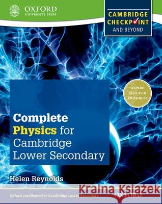 Complete Physics for Cambridge Lower Secondary : Cambridge Checkpoint and beyond