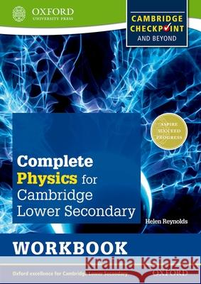 Complete Physics for Cambridge Lower Secondary Workbook : For Cambridge Checkpoint and beyond