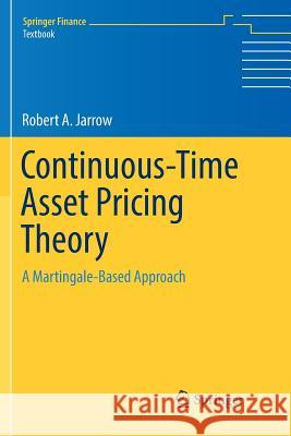 Continuous-Time Asset Pricing Theory : A Martingale-Based Approach
