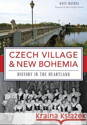 Czech Village & New Bohemia: History in the Heartland