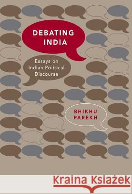 Debating India: Essays on Indian Political Discourse
