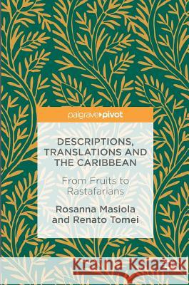 Descriptions, Translations and the Caribbean: From Fruits to Rastafarians