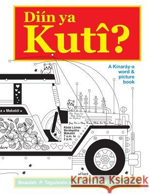 Diin YA Kuti: A Kinaray-A Word & Picture Book