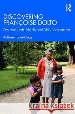 Discovering Dolto: Language, Identity and Child Development