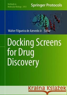 Docking Screens for Drug Discovery