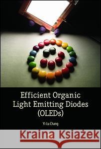Efficient Organic Light Emitting-Diodes (Oleds)