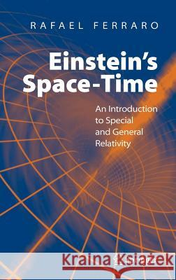 Einstein's Space-Time : An Introduction to Special and General Relativity
