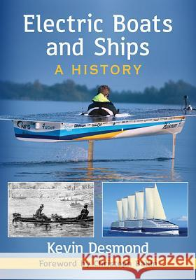 Electric Boats and Ships: A History
