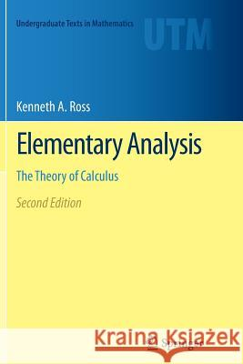 Elementary Analysis : The Theory of Calculus