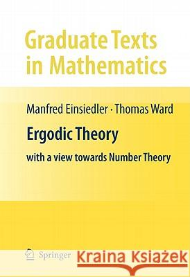 Ergodic Theory: With a View Towards Number Theory