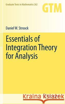 Essentials of Integration Theory for Analysis