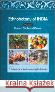 Ethnobotany of India: Volume 1: Eastern Ghats and Deccan