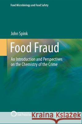 Food Fraud Prevention : Introduction, Implementation, and Management