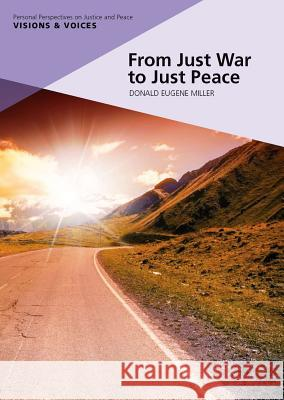 From Just War to Just Peace: Stories of Hope