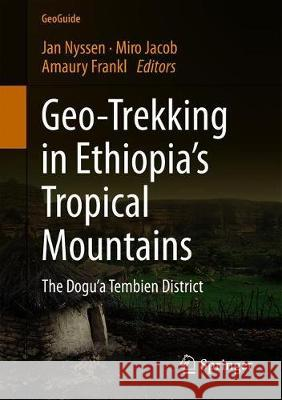 Geo-trekking in Ethiopia's Tropical Mountains, 2 Teile : The Dogu'a Tembien District