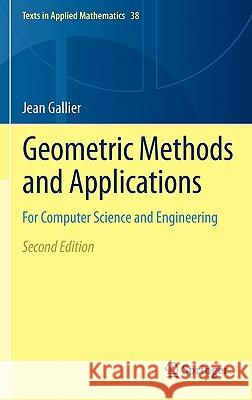 Geometric Methods and Applications : For Computer Science and Engineering