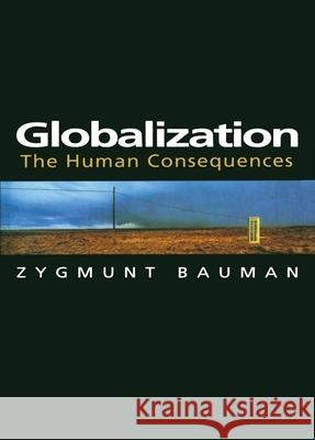 Globalization: The Human Consequences