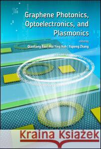 Graphene Photonics, Optoelectronics, and Plasmonics