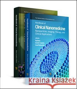 Handbook of Clinical Nanomedicine, Two-Volume Set