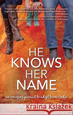 He Knows Her Name: A Relentless Pursuit to Adopt from India