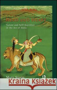 Head and Heart: Valour and Self-Sacrifice in the Art of India
