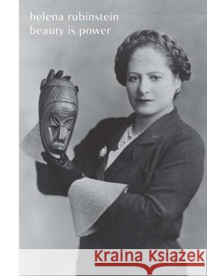 Helena Rubinstein: Beauty Is Power