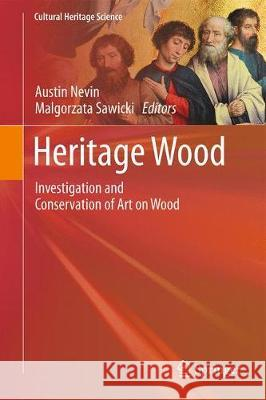Heritage Wood : Investigation and Conservation of Art on Wood