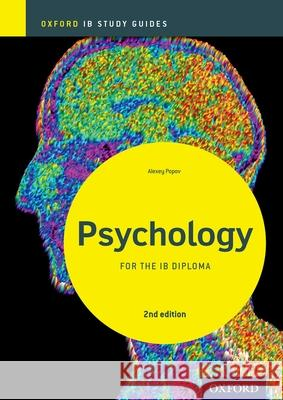 Ib Psychology Study Guide: Oxford Ib Diploma Programme