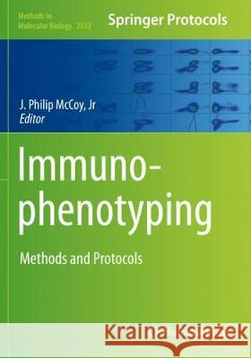 Immunophenotyping: Methods and Protocols