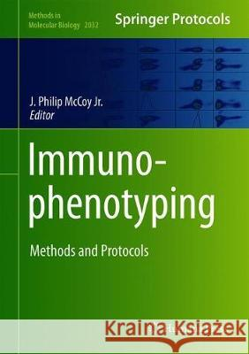 Immunophenotyping : Methods and Protocols