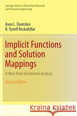 Implicit Functions and Solution Mappings: A View from Variational Analysis