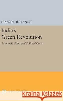 India's Green Revolution: Economic Gains and Political Costs