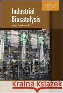 Industrial Biocatalysis