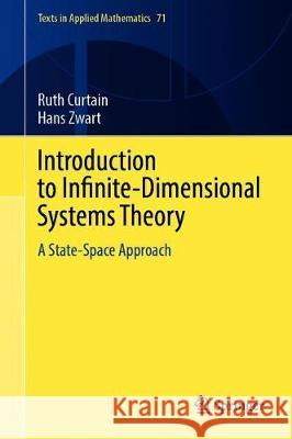 Introduction to Infinite-Dimensional Systems Theory : A State-Space Approach