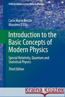 Introduction to the Basic Concepts of Modern Physics : Special Relativity, Quantum and Statistical Physics